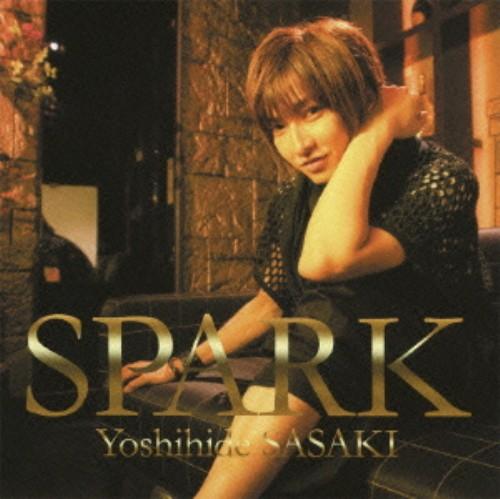 【中古】SPARK(DVD付)/佐々木喜英