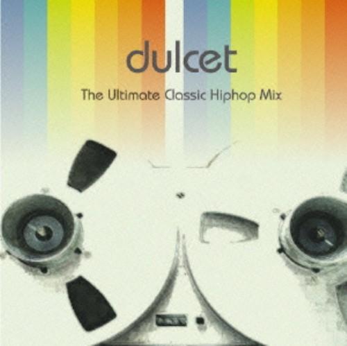 【中古】dulcet the ultimate classic hiphop mix/オムニバス