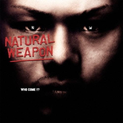 【中古】WHO COME!?/NATURAL WEAPON