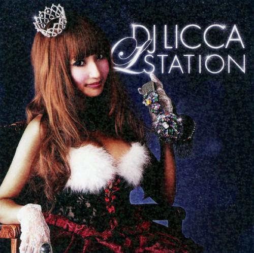 【中古】DJ LICCA L★STATION/DJ LICCA
