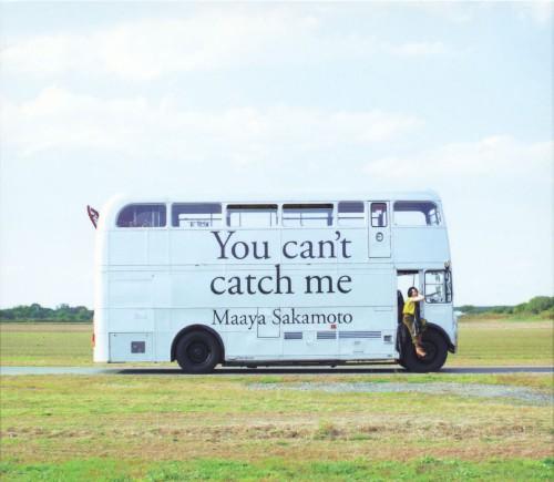 【中古】You can't catch me(初回限定盤)/坂本真綾