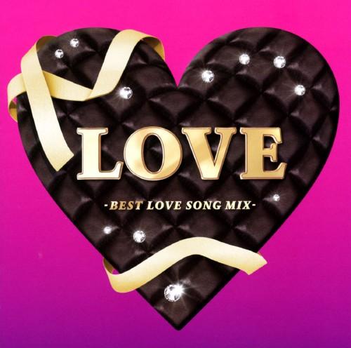 【中古】LOVE −ベスト・ラブソング・ミックス−/オムニバス