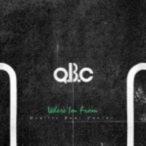 【中古】Where Im From/Q.B.C