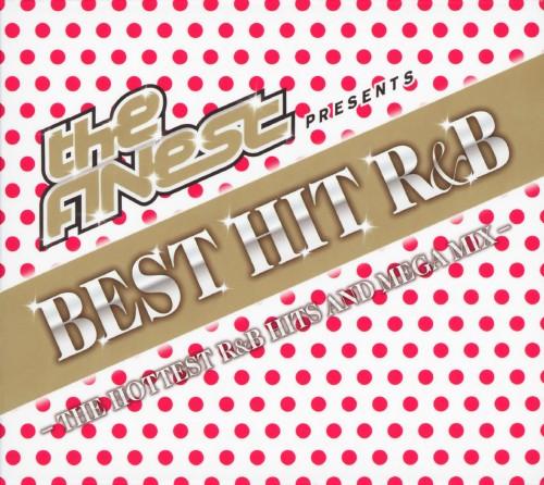 【中古】The FINEST Presents BEST HIT R&B−THE HOTTEST R&B HITS AND MEGA MIX−/オムニバス