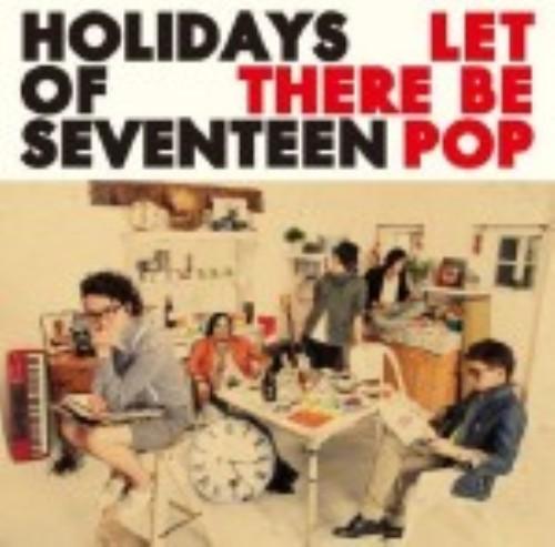 【中古】Let There Be Pop/HOLIDAYS OF SEVENTEEN