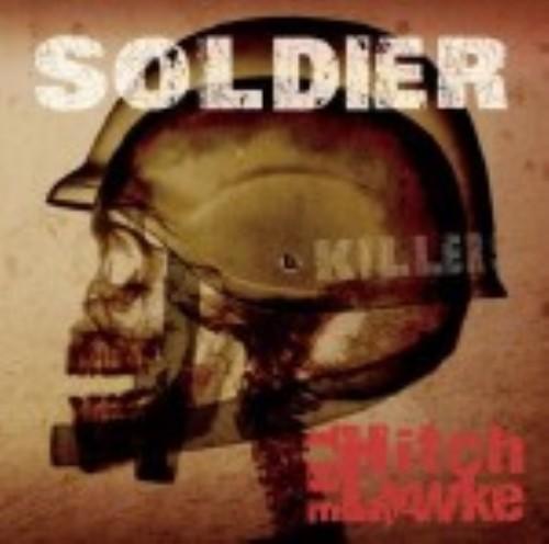 【中古】SOLDIER/THE Hitch Lowke