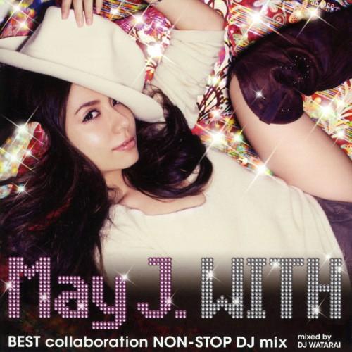 【中古】「WITH 〜BEST collaboration NON−STOP DJ mix〜」mixed by DJ WATARAI/May J.