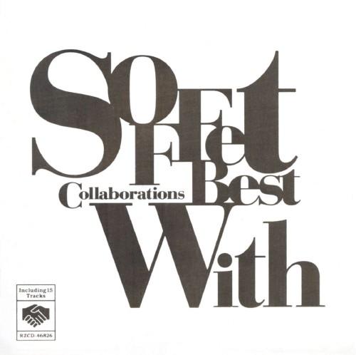 【中古】SOFFet Collaborations Best With/SOFFet