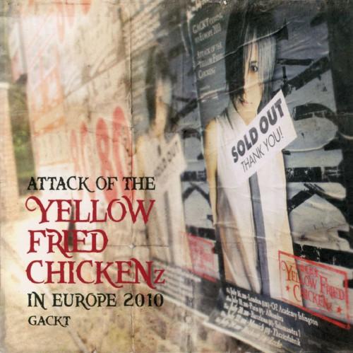 【中古】ATTACK OF THE YELLOW FRIED CHICKENz IN EUROPE 2010/GACKT