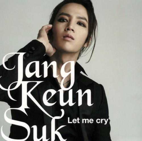 【中古】Let me cry/チャン・グンソク