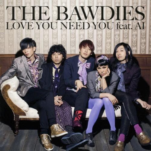 【中古】LOVE YOU,NEED YOU feat. AI/THE BAWDIES