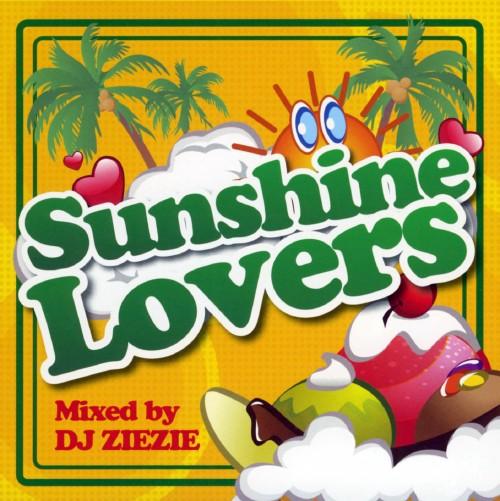 【中古】Sunshine Lovers mixed by DJ ZIEZIE/オムニバス