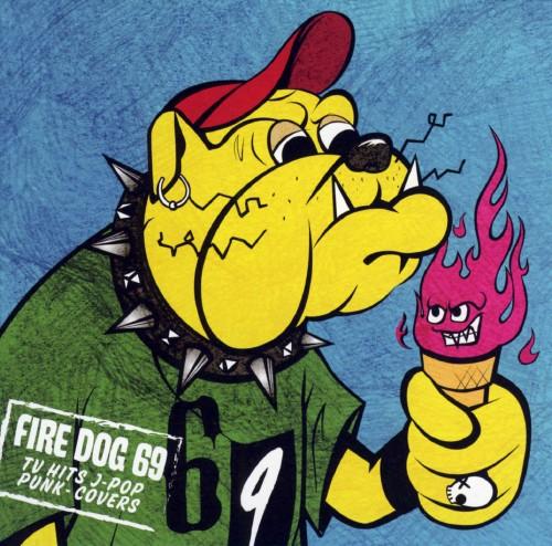 【中古】TV HITS J−POP PUNK−COVERS/FIRE DOG 69