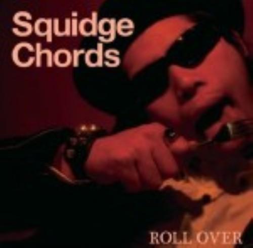 【中古】ROLL OVER/SQUIDGE CHORDS