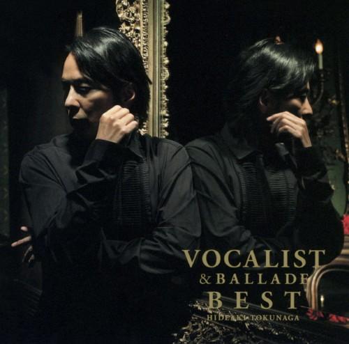 【中古】VOCALIST&BALLADE BEST(初回生産限定プライス盤)/徳永英明