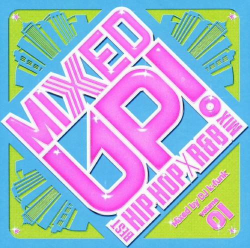 【中古】MIXED UP−BEST HIP HOP−R&B TUNES−/オムニバス