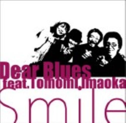 【中古】smile/DEAR BLUES feat.Tomomi Imaoka