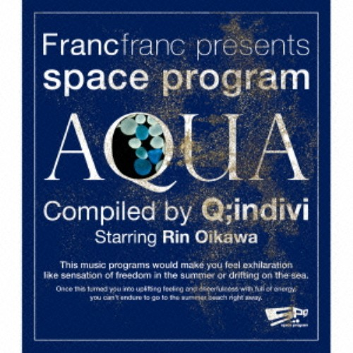 【中古】Francfranc presents space program[AQUA]Compiled by Q;indivi Starring Rin Oikawa/Q;indivi starring Rin Oikawa