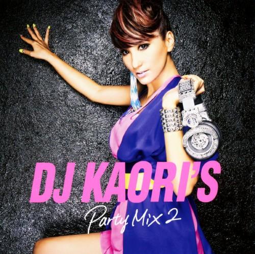 【中古】DJ KAORI'S PARTY MIX2/DJ Kaori