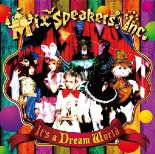 【中古】It's a Dream World/Mix Speaker's,Inc.