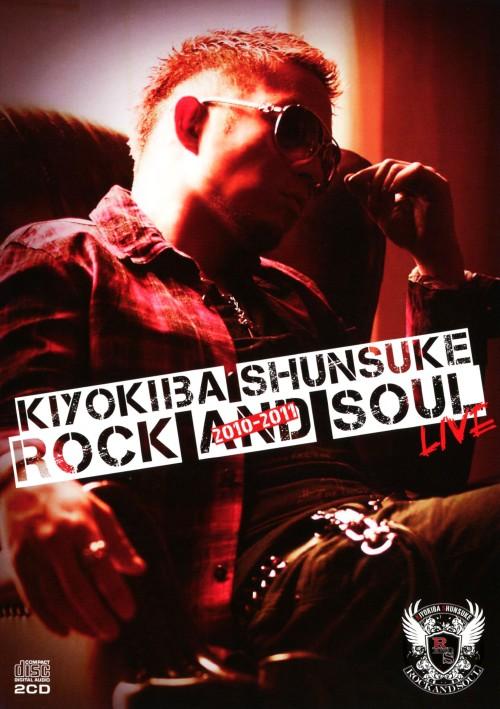 【中古】ROCK&SOUL 2010−2011 LIVE/清木場俊介