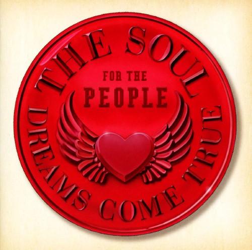 【中古】THE SOUL FOR THE PEOPLE 〜東日本大震災支援ベストアルバム〜/DREAMS COME TRUE