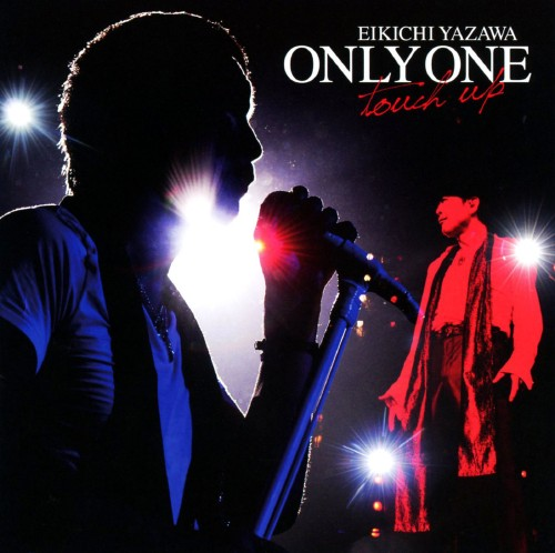 【中古】ONLY ONE〜touch up〜/矢沢永吉