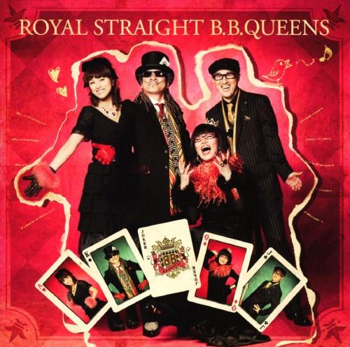 【中古】ROYAL STRAIGHT B.B.QUEENS/B.B.クイーンズ