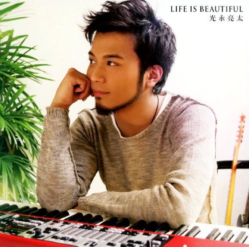【中古】LIFE IS BEAUTIFUL/光永亮太