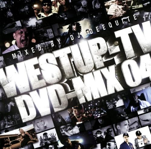 【中古】Westup−TV DVD−MIX 04 mixed by DJ DEEQUITE(DVD付)/DJ DEEQUITE