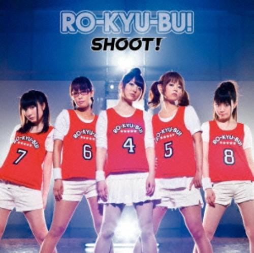 【中古】SHOOT!(初回限定盤)(DVD付)/RO−KYU−BU!