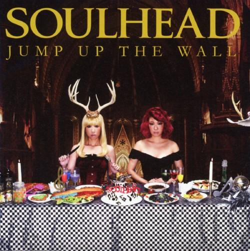 【中古】JUMP UP THE WALL/SOULHEAD