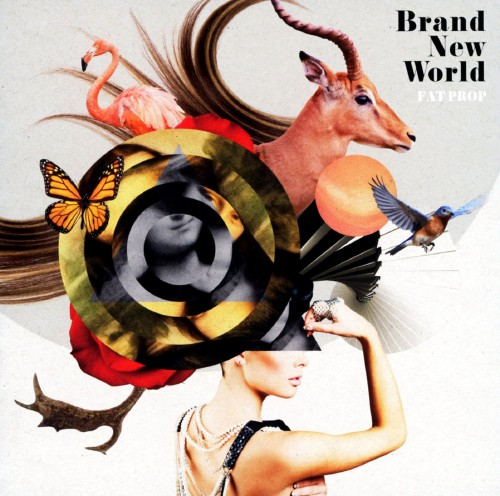 【中古】BRAND NEW WORLD/FAT PROP