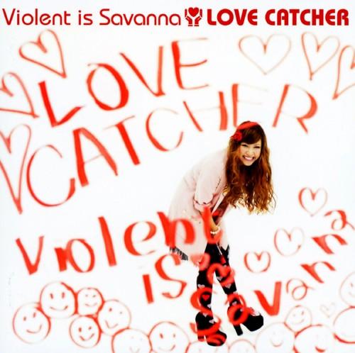 【中古】LOVE CATCHER/Violent is Savanna