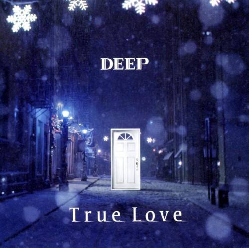 【中古】True Love/DEEP