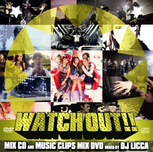【中古】WATCH OUT(DVD付)/DJ LICCA