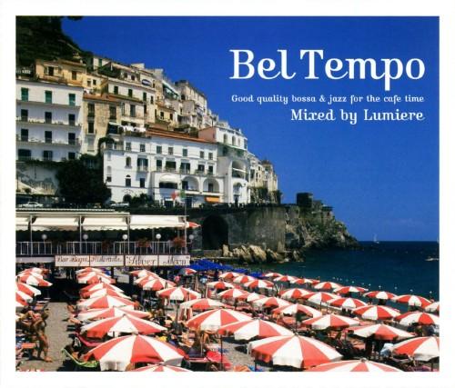 【中古】Bel Tempo〜good quality bossa&jazz for the cafe time〜/オムニバス