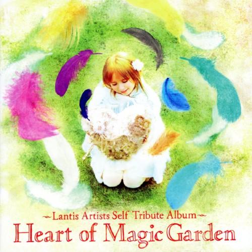 【中古】ランティスアーティスト アコースティックリアレンジアルバム Heart of Magic Garden/オムニバス