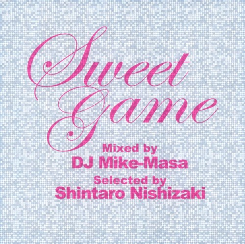 【中古】Sweet Game Mixed by DJ Mike−Masa Selected by Shintaro Nishizaki/DJ Mike−Masa