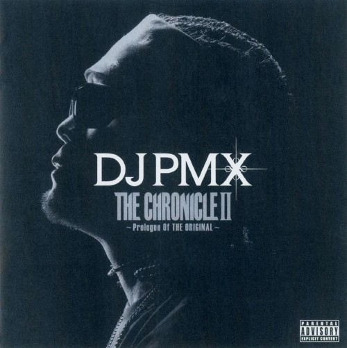 【中古】THE CHRONICLE II 〜Prologue Of THE ORIGINAL〜/DJ PMX