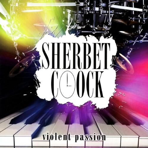 【中古】violent passion/SHERBET CLOCK