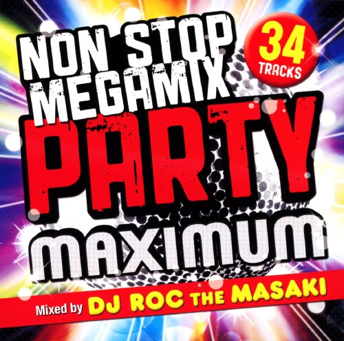 【中古】NON STOP MEGA MIX PARTY−MAXIMUM−Mixed by DJ ROC THE MASAKI/DJ ROC THE MASAKI