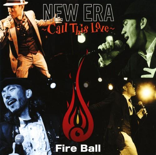 【中古】NEW ERA〜Call This Love〜/FIRE BALL