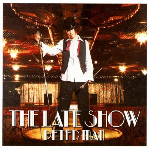 【中古】THE LATE SHOW/PETER MAN