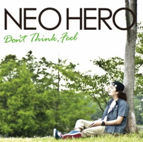 【中古】Don't Think,Feel/NEO HERO