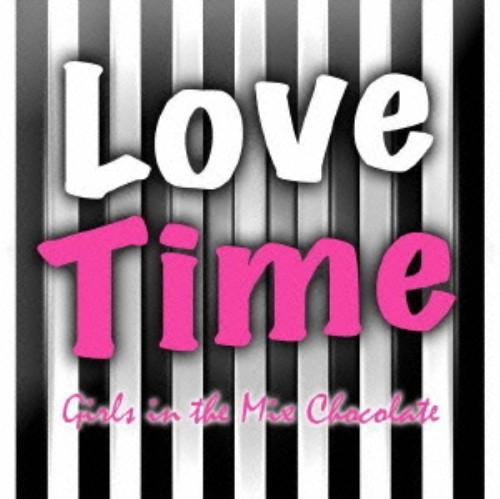 【中古】Love Time〜Girls in the Mix〜chocolate/オムニバス