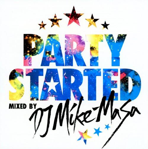 【中古】PARTY STARTED mixed by DJ Mike−Masa/DJ Mike−Masa