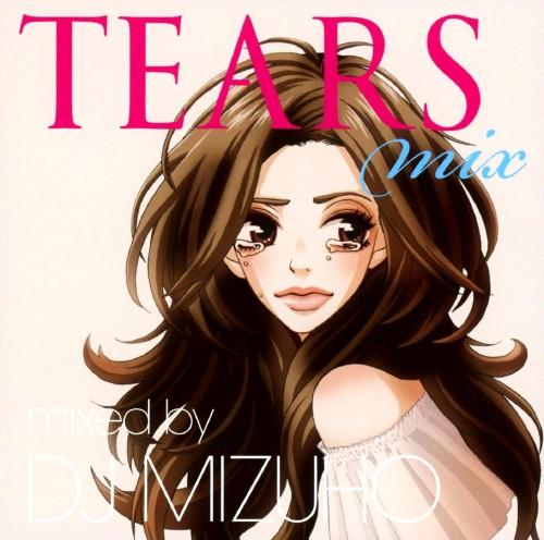 【中古】TEARS MIX mixed by DJ MIZUHO/DJ MIZUHO