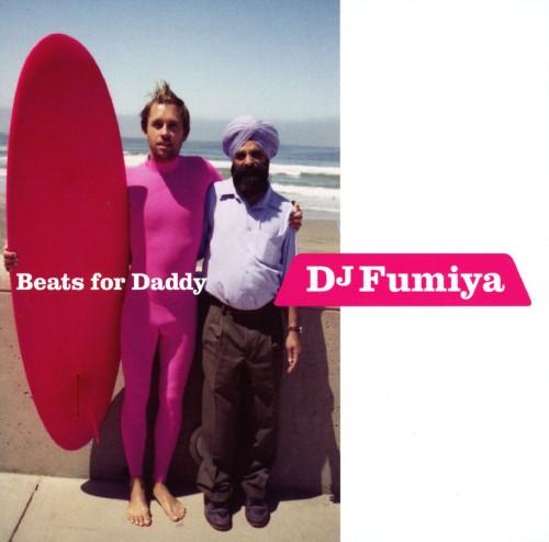 【中古】Beats for Daddy/DJ FUMIYA
