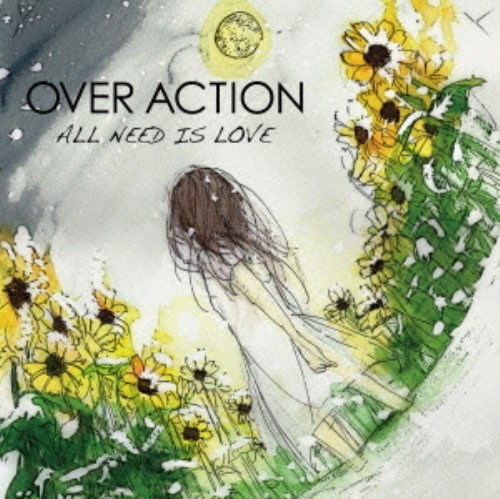 【中古】ALL NEED IS LOVE/OVER ACTION